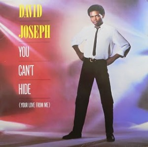 David Joseph &#8211; You Cant Hide (Your Love From Me)