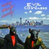 Evil Cowards - Moving Through Security