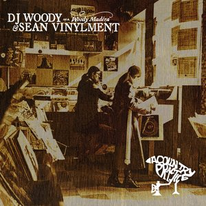DJ Woody and Sean Vinylment - A Country Practice