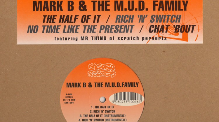 Mark B & the Mud Family - Chat 'Bout